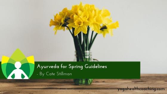 Ayurveda for Spring Guidelines