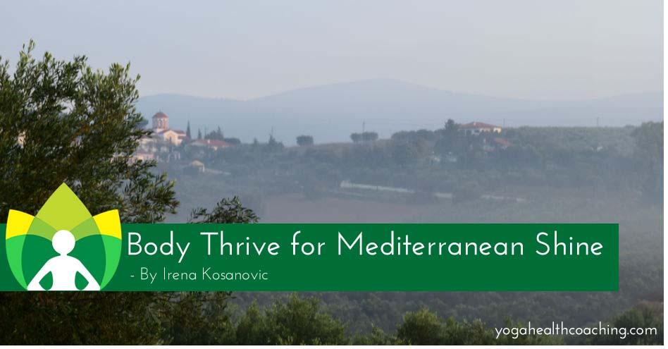 Body Thrive for Mediterranean Shine