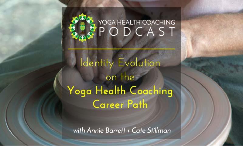 Identity Evolution on the Yoga Health Coaching Career Path