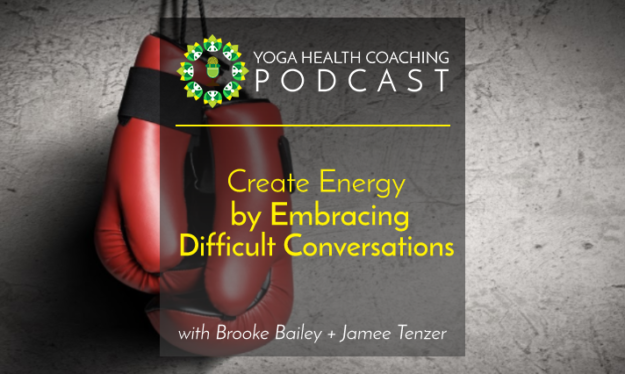 Create Energy by Embracing Difficult Conversations