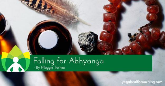 Falling for Abhyanga