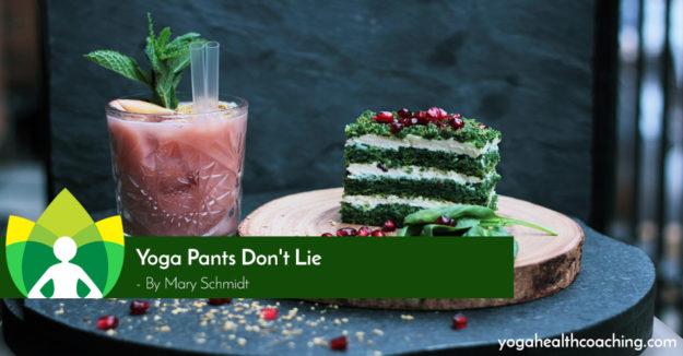 Yoga Pant's Don't Lie
