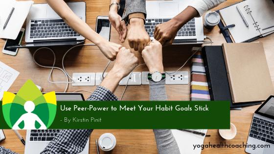 Use Peer-Power to Meet Your Habit Goals Stick