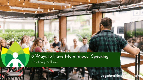 8 Ways to Have More Impact Speaking